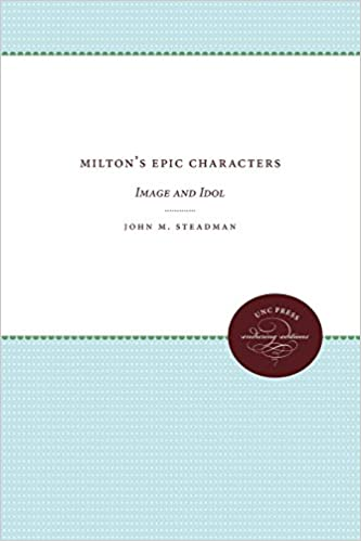 Book Milton's Epic Characters (UNC Press Enduring Editions)