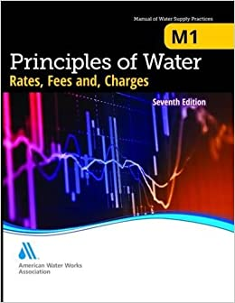 m1-principles-of-water-rates-fees-and-charges-7th-edition-awwa-manual