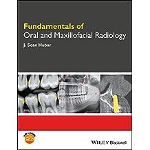 Fundamentals of Oral and Maxillofacial Radiology (Fundamentals (Dentistry))