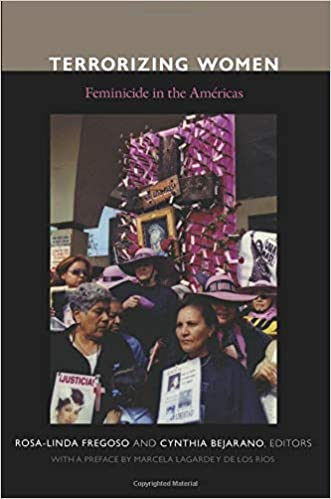 Terrorizing Women: Feminicide In The Americas por Cynthia Bejarano epub