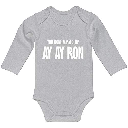 Indica Plateau Baby Romper You Done Messed up Ay Ay Ron Heather Grey for 6 Months Long-Sleeve Infant Bodysuit