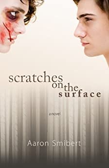 Scratches on the Surface by [Smibert, Aaron]