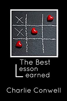 The Best Lesson Learned by [Conwell, Charlie]