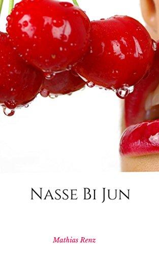 Nasse Bi Jun German Edition By Renz Mathias