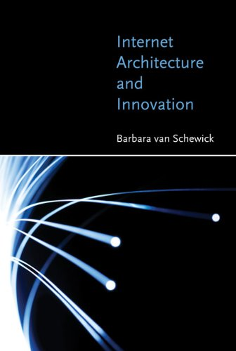 Internet Architecture and Innovation (The MIT Press)