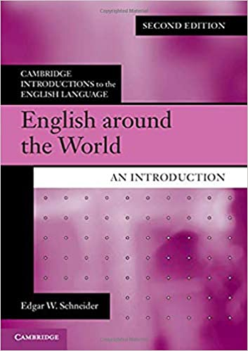 English around the World: An Introduction (Cambridge Introductions to the English Language), 2nd Edition - Original PDF