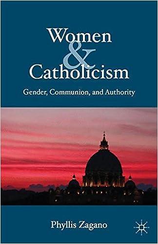 Read online Women & Catholicism: Gender, Communion, and Authority PDF, azw (Kindle), ePub, doc, mobi