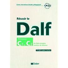 Réussir le Delf/Dalf C1 C2 du cadre europeen + 2cd audio