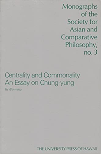 Essay On Health Centrality And Commonality An Essay On Chungyung Monograph Of The  Society For Asian And Comparative Philosophy Weiming Tu   Amazoncom  English Sample Essays also Good Thesis Statement Examples For Essays Centrality And Commonality An Essay On Chungyung Monograph Of The  Essay Format Example For High School