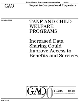 TANF and child welfare programs :increased data sharing