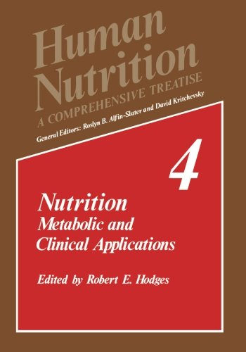 Nutrition: Metabolic and Clinical Applications (Human Nutrition)