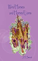 Wind Horses and Horned Lions