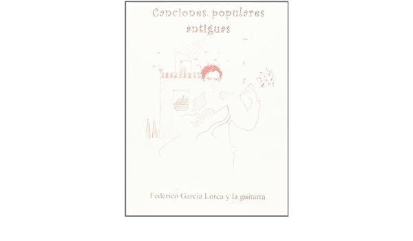 Canciones populares antiguas Federico Garcia Lorca y la guitarra ...