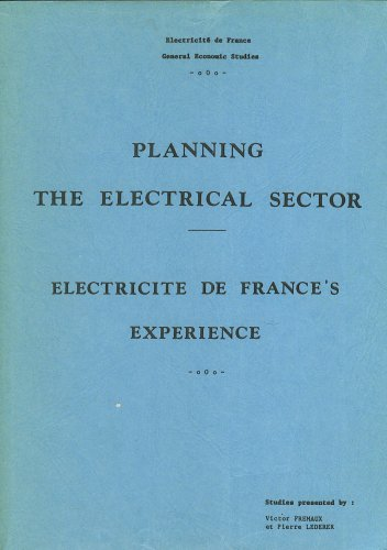planning-the-electrical-sector-electricite-de-france-experience-general-economic-studies