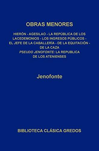 Obras menores. La república de los Atenienses. (Biblioteca Clásica Gredos nº 75)