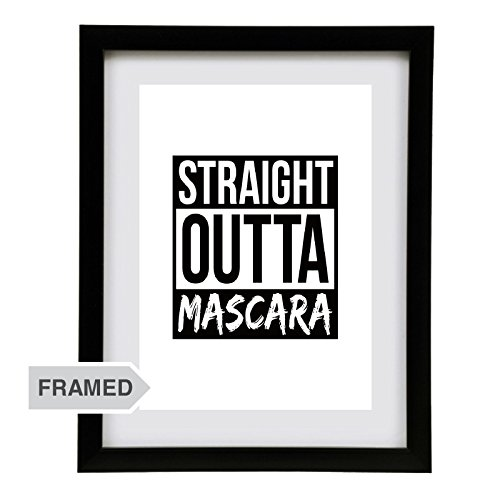 Makeup Lover Wall Art Decor Photo FRAMED Print - Straight Outta Mascara - Unique Artwork Gift Decoration for Her