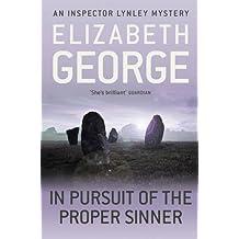 In Pursuit of the Proper Sinner (Inspector Lynley Mysteries 10) by George, Elizabeth (2012) Paperback