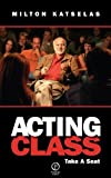 Acting Class: Take a Seat Paperback - June 5, 2012