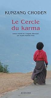 Le Cercle du karma, Kunzang Choden