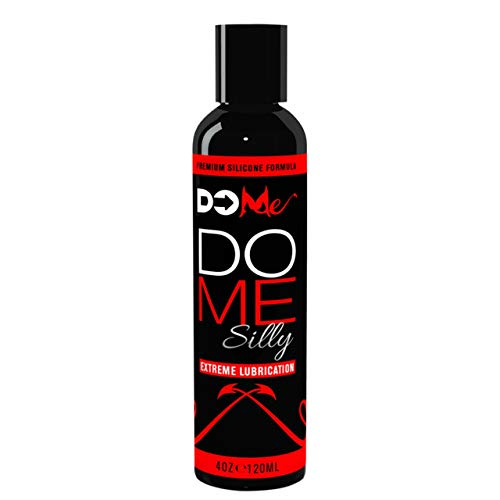 Premium Silicone Personal Lubricant DO ME SILLY - Extreme Lubrication - Doctor Recommended for Anal Sex - Natural and Good Clean Love for Couples, Men and Women Who Want Wet Passion in the Bedroom 4oz (Best Way To Orgasam)
