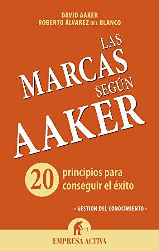 Las marcas según Aaker (Gestión del conocimiento) (Spanish Edition)