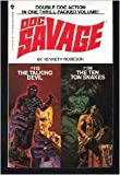 113 the Talking Devil / #114 The Ten Ton Snakes DOC SAVAGE Double Feature !