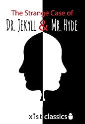 The Strange Case of Dr. Jekyll and Mr. Hyde (Xist Classics)