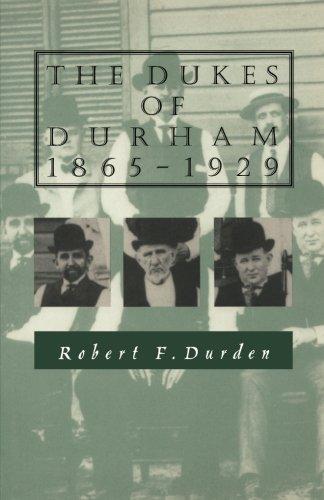 Duke University Durham Nc - The Dukes of Durham, 1865-1929