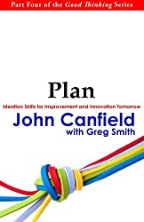 Plan: Ideation Skills for Improvement and Innovation Tomorrow