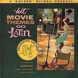 Orchestra Del Oro - Orchestra Del Oro / Hit Movie Themes Go Latin - Amazon.com Music