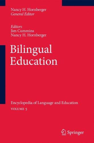 Bilingual Education: Encyclopedia of Language and Education Volume 5 by Hornberger Nancy H Cummins Jim