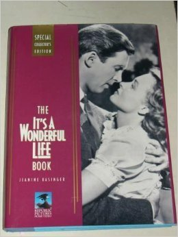 The It's a Wonderful Life Book: Special Collector's Edition