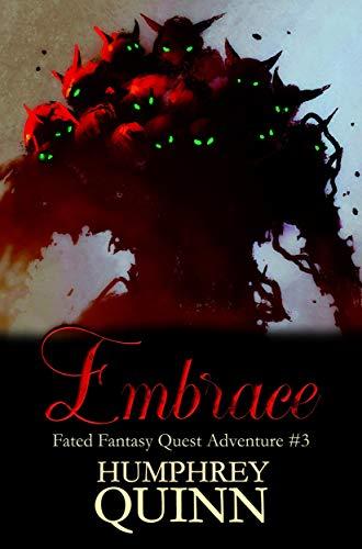 Embrace (A Fated Fantasy Quest Adventure Book 3)
