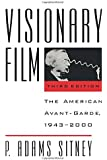 Visionary Film: The American Avant-Garde, 1943-2000, 3rd Edition