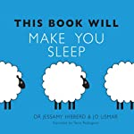 This Book Will Make You Sleep | Jo Usmar,Jessamy Hibberd