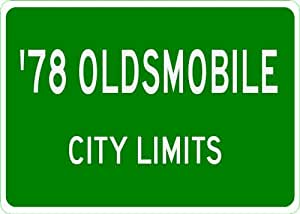 1978 78 OLDSMOBILE 88 City Limit Sign - 10 x 14 Inches