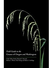 Field Guide to the Grasses of Oregon and Washington
