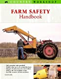 Farm Safety Handbook (Country Workshop)