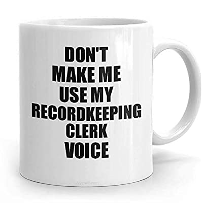PassionWear Recordkeeping Clerk Mug Coworker Gift Idea Funny Gag For Job Coffee Tea Cup Voice Funny