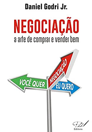 Negociação: A arte de comprar e vender bem. (Portuguese Edition ...