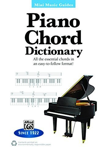 (Piano Chord Dictionary: All the Essential Chords in an Easy-to-Follow Format! (Mini Music Guides) by Staff, Alfred Publishing (April 1, 2013) Paperback)