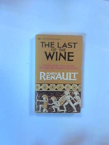 The Last of the Wine, an Epic Story That Relives the Days of Athenian Glory