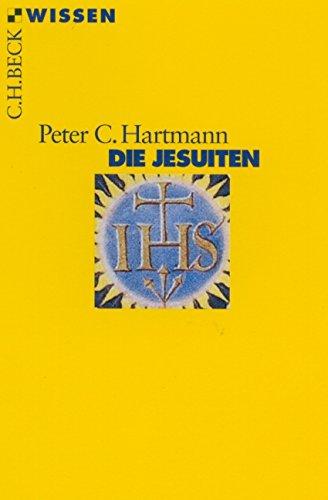 Die Jesuiten (Beck'sche Reihe)