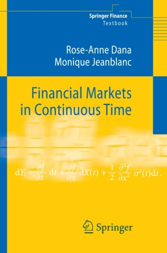 Financial Markets in Continuous Time (Springer Finance)