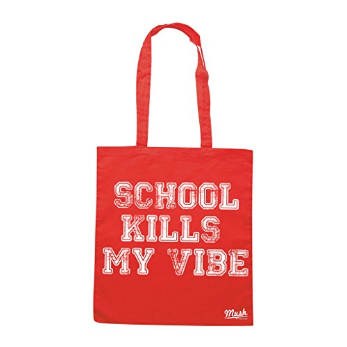 Borsa SCHOOL KILLS MY VIBE - Rossa - MUSH by Mush Dress Your Style