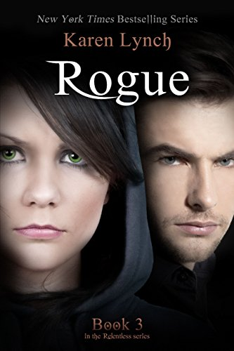 Rogue (Relentless Book 3) Pdf