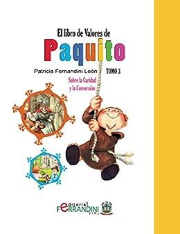 El Libro de Valores de Paquito.Tomo 3-LIBRO INFANTIL: Sobre la ...