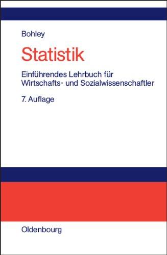 Statistik: Einführendes Lehrbuch für Wirtschafts- und Sozialwissenschaftler