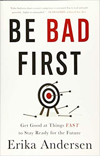 First Circuit Good Academic Performance >> Be Bad First Get Good At Things Fast To Stay Ready For The Future