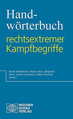 Handwörterbuch rechtsextremer Kampfbegriffe (Lexikon)